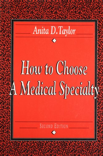 9780721643755: How to Choose a Medical Specialty