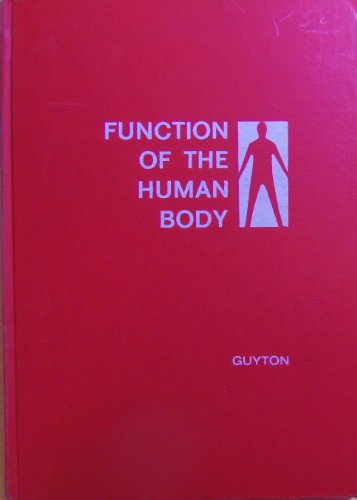 9780721643762: Function of the Human Body