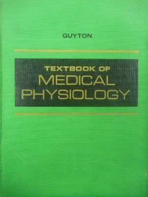 Textbook of Medical Physiology: Arthur C. Guyton