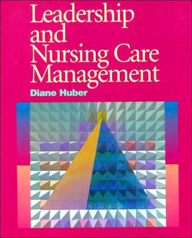 9780721644288: Leadership and Nursing Care Management