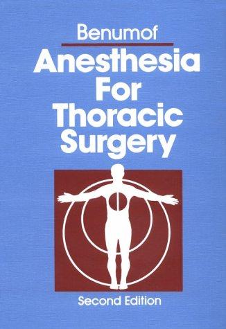 9780721644677: Anesthesia for Thoracic Surgery, 2e