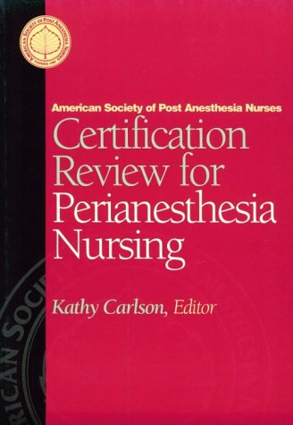 9780721644929: Certification Review for Perianesthesia Nursing