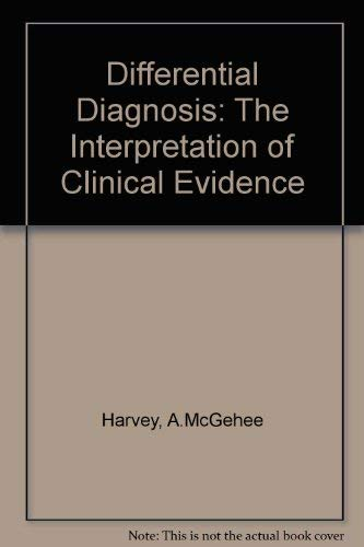 9780721645582: Differential Diagnosis: The Interpretation of Clinical Evidence