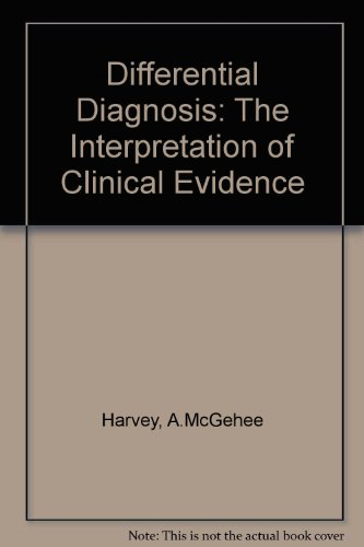 9780721645612: Differential Diagnosis: The Interpretation of Clinical Evidence