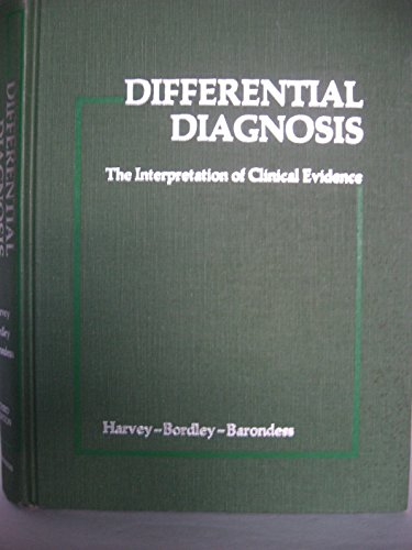 9780721645629: Differential Diagnosis: The Interpretation of Clinical Evidence