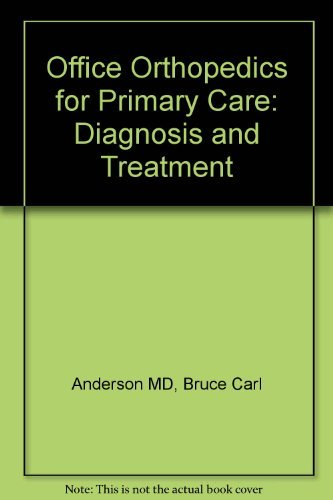 9780721645766: Office Orthopedics for Primary Care: Diagnosis and Treatment