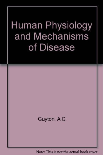 9780721645933: Human Physiology and Mechanisms of Disease