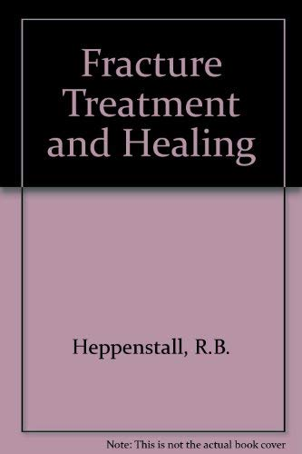 9780721646381: Fracture Treatment and Healing: v. 1