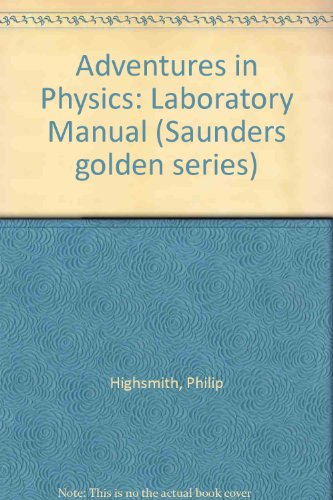 9780721646640: Adventures in Physics: Laboratory Manual (Saunders golden series)