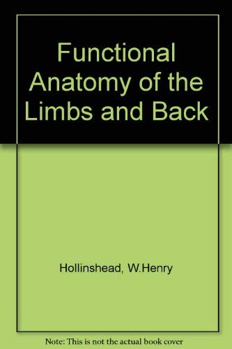 9780721647579: Functional Anatomy of the Limbs and Back