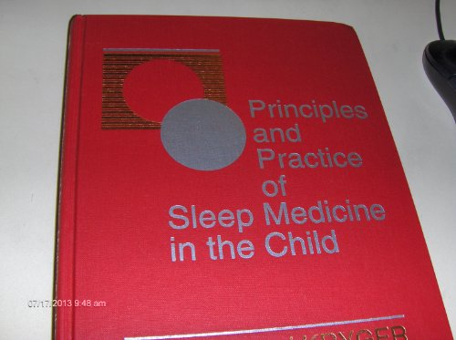 9780721647616: Principles and Practice of Sleep Medicine in the Child, 1e