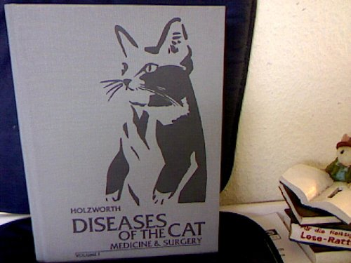 9780721647630: Diseases of the Cat: Medicine and Surgery