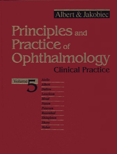 Principles and Practice of Ophthalmology - Clinical: Albert & Jakobiec