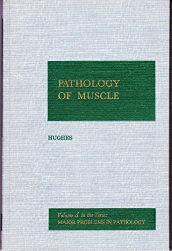 9780721648279: Pathology of muscle (Major problems in pathology)