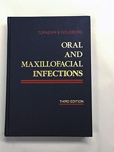 9780721648453: Oral and Maxillofacial Infections