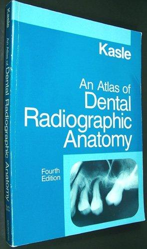 9780721648583 An Atlas Of Dental Radiographic Anatomy Abebooks