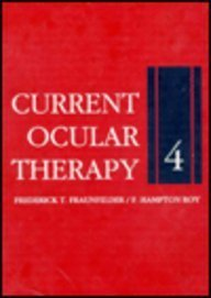 Current Ocular Therapy, 4: Frederick T. Fraunfelder,