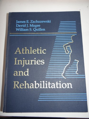 9780721649467: Athletic Injuries and Rehabilitation