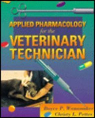 9780721649542: Applied Pharmacology for the Veterinary Technician, 1e