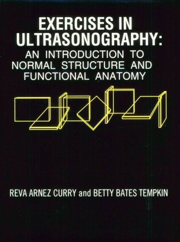 9780721649627: Exercises in Ultrasonography: An Introduction to Normal Structure and Functional Anatomy, 1e