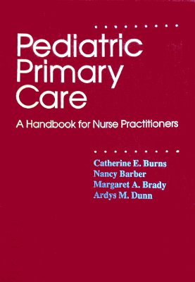 9780721650135: Pediatric Primary Care: A Handbook for Nurse Practitioners