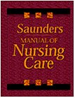 Saunders Manual of Nursing Care: Saunders; Luckmann, Joan