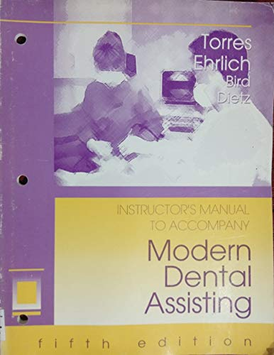 9780721650548: Modern Dental Assisting: Instructor's Manual