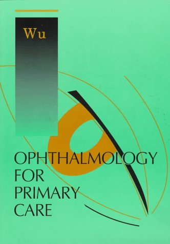 9780721650784: Ophthalmology for Primary Care, 1e