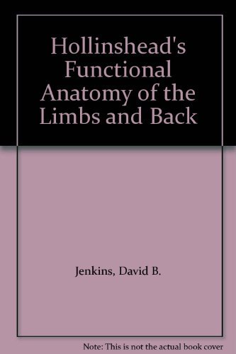 9780721651286: Hollinshead's Functional Anatomy of the Limbs and Back