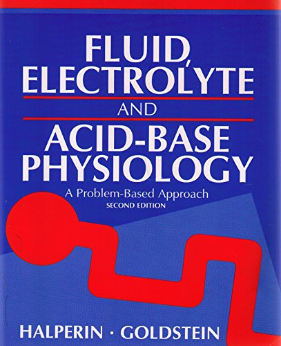 9780721651552: Fluid, Electrolyte and Acid-Base Physiology: A Problem-Based Approach