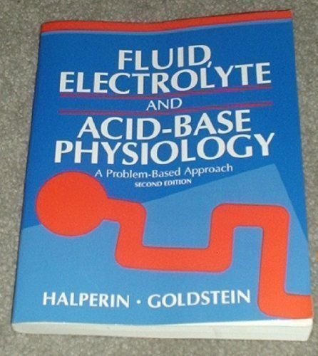 9780721651552: Fluid, Electrolyte, and Acid-Base Physiology: A Problem-Based Approach
