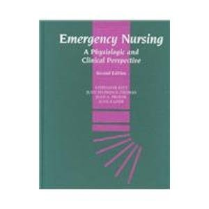 9780721652047: Emergency Nursing: A Physiologic and Clinical Perspective
