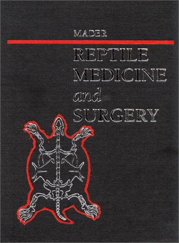 9780721652085: Reptile Medicine and Surgery, 1e