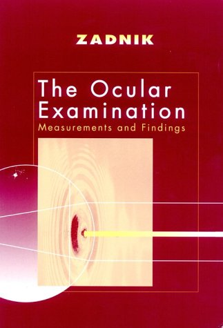 9780721652092: The Ocular Examination: Measurement and Findings