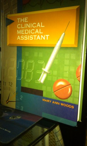 9780721652351: The Clinical Medical Assistant, 1e