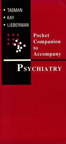 9780721652412: Pocket Companion to Accompany Psychiatry, 1e
