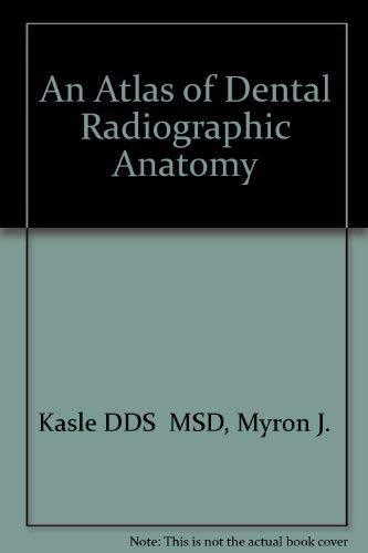 9780721652924: An Atlas of Dental Radiographic Anatomy