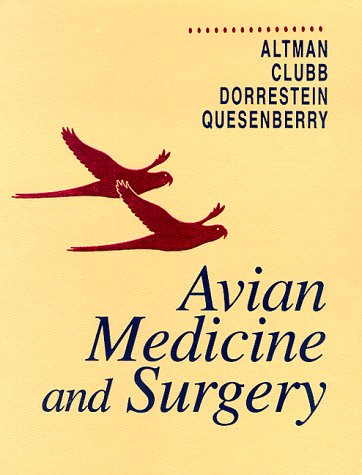 9780721654461: Avian Medicine and Surgery