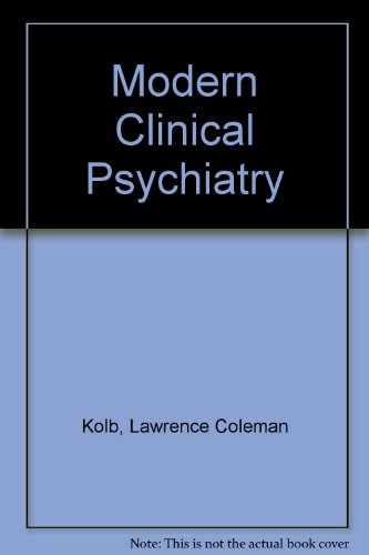 Modern Clinical Psychiatry: Lawrence Coleman Kolb