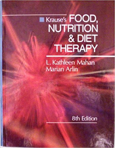 Krause's Food, Nutrition & Diet Therapy: L. Kathleen Mahan,