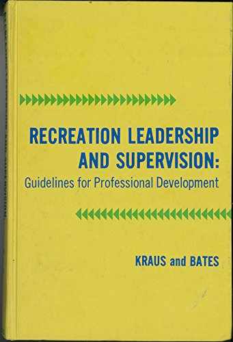 9780721655093: Recreation Leadership and Supervision: Guidelines for Professional Development