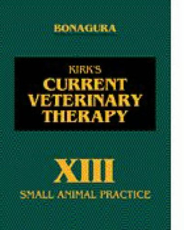 9780721655239: Kirk's Current Veterinary Therapy XIII: Small Animal Practice