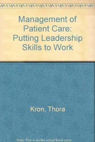 9780721655277: Management of Patient Care: Putting Leadership Skills to Work