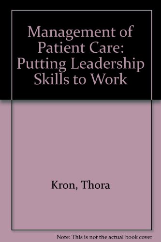 9780721655291: Management of Patient Care: Putting Leadership Skills to Work