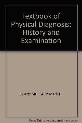 9780721655307: Textbook of Physical Diagnosis: History and Examination