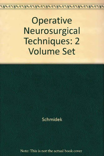 9780721655420: Operative Neurosurgical Techniques: Indications, Methods, and Results