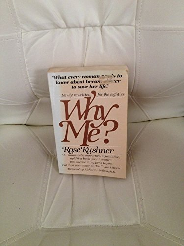 9780721655567: Why Me: What Every Woman Should Know About Breast Cancer to Save Her Life
