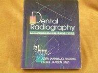Dental Radiography: Principles and Techniques: Joen Iannucci Haring,