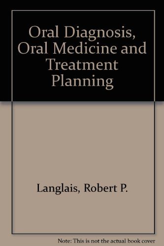 9780721656182: Oral Diagnosis, Oral Medicine, and Treatment Planning