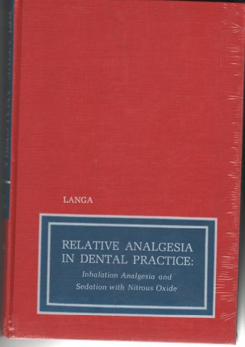 9780721656212: Relative Analgesia in Dental Practice
